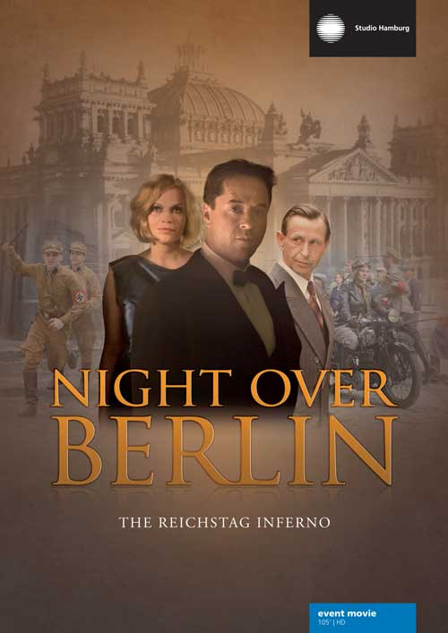 Night over Berlin - The Reichstag inferno